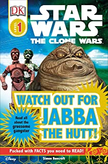 Watch Out for Jabba the Hutt! (Star Wars: Clone Wars; DK Readers, Level 1: Beginning to Read)