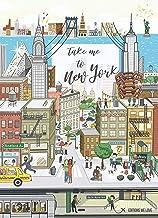 Take me to New York , le guide décalé d`une passionnée de New York (French Edition)