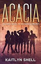 Acacia: The First Book in the Gifted Trilogy