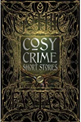 Cosy Crime Short Stories (Gothic Fantasy) Kindle Edition