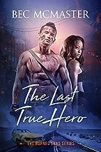 The Last True Hero (The Burned Lands Book 2)
