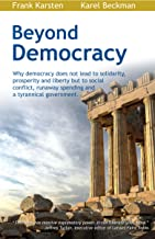 Beyond Democracy (English Edition)