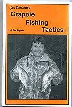 Jim Duckworth's Crappie Fishing Tactics