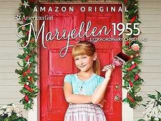 An American Girl Story - Maryellen 1955: Extraordinary Christmas - Season 102