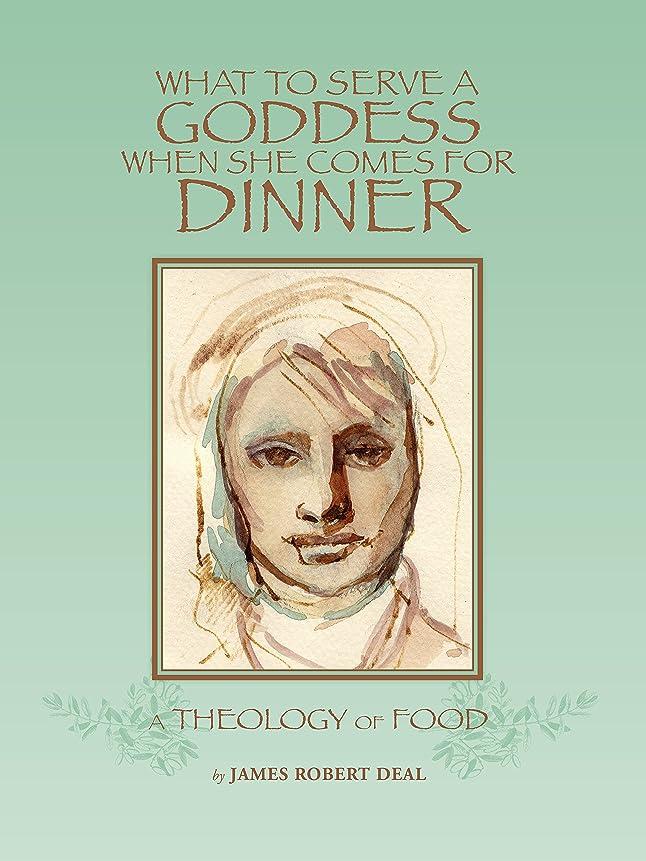 護衛請求腐ったWhat To Serve A Goddess When She Comes For Dinner: History, Law, And Theology As They Relate To Food (English Edition)