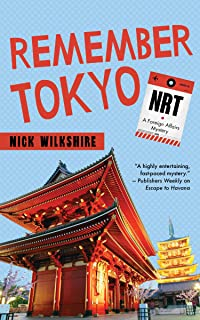 Remember Tokyo: A Foreign Affairs Mystery (English Edition)