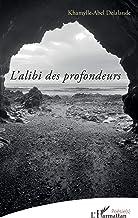 L'alibi des profondeurs (Poésie(s)) (French Edition)