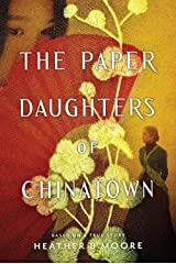 The Paper Daughters of Chinatown Kindle Edition