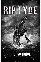 RIP Tyde Kindle Edition