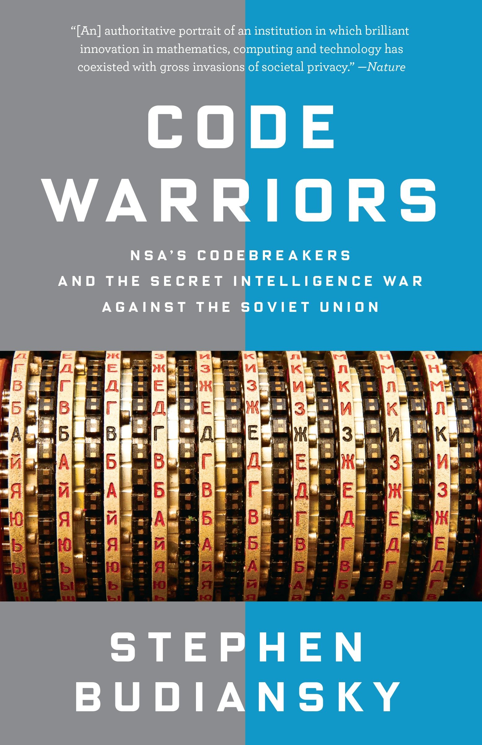 Image OfCode Warriors: NSA's Codebreakers And The Secret Intelligence War Against The Soviet Union (English Edition)
