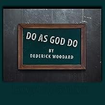 Do as God Do