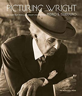 Picturing Wright: An Album from Frank Lloyd Wright's Photographer