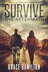Survive the Aftermath (Small Town EMP Book 2) Kindle Edition