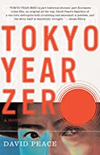 Tokyo Year Zero: Book One of the Tokyo Trilogy