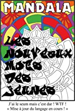 MANDALA : LES 30 NOUVEAUX MOTS DES JEUNES !