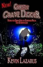 Ghostly Grave Digger (Dark Side of Carthage Falls Book 7)