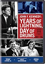 JFK: Years of Lightning, Day of Drums