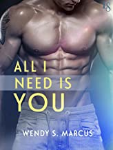All I Need Is You: A Novel