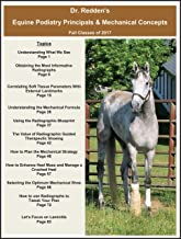 Dr. Redden's Equine Podiatry Principles & Mechanical Concepts (2017 Fall Course)
