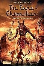 Die Kane-Chroniken 1: Die rote Pyramide (German Edition)