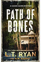 Path of Bones: A Cassie Quinn Mystery Kindle Edition