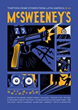McSweeney's Issue 46 (McSweeney's Quarterly Concern): Latin American Crime Fiction