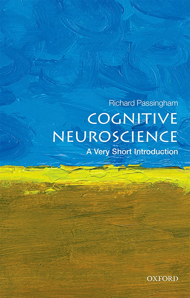 給料最高きらめきCognitive Neuroscience: A Very Short Introduction (Very Short Introductions) (English Edition)