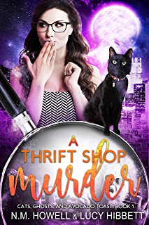 A Thrift Shop Murder: Original Sweet Edition (Cats, Ghosts, and Avocado Toast Book 1)