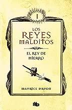 El rey de hierro (Los Reyes Malditos 1): Reyes malditos I (Spanish Edition)