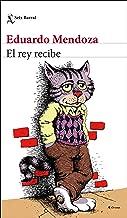 El rey recibe (Spanish Edition)