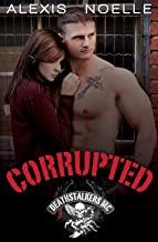 Corrupted (Deathstalkers MC Book 1)