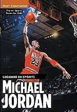 Michael Jordan: Legends in Sports (Athlete Biographies)