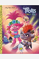 Trolls World Tour Big Golden Book (DreamWorks Trolls World Tour) Kindle Edition