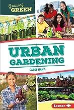 Urban Gardening (Growing Green)