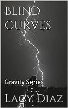 Blind Curves: Gravity Series