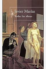 Todas las almas (Spanish Edition) Format Kindle