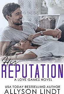 His Reputation: A Billionaire Geek Romance (Love Games Book 1)
