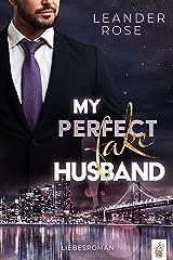 My perfect fake Husband (German Edition) Format Kindle