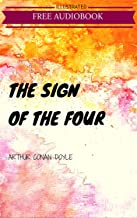 The Sign of the Four: By Sir Arthur Conan Doyle  : Illustrated