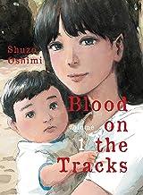 Blood on the Tracks, volume 1 PDF