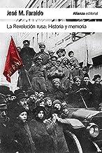 La Revolución rusa: Historia y memoria (El libro de bolsillo - Historia)