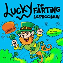 Lucky the Farting Leprechaun: A Funny Kid's Picture Book About a Leprechaun Who Farts and Escapes a Trap, Perfect St. Patr...