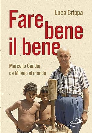 Fare bene il bene (Italian Edition)