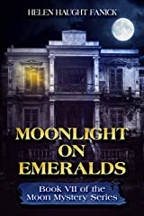 Moonlight On Emeralds (Moon Mystery Series Book 7) Kindle Edition
