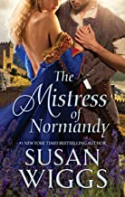 The Mistress of Normandy: A Medieval Romance (Women of War)