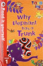 Tinga Tinga Tales: Why Elephant Has a Trunk - Read it yourself with Ladybird: Level 1