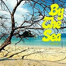 By The Sea, Vol. 2 (Beach Living Tunes)