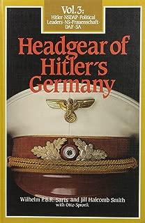 Headgear of Hitler's Germany, Vol. 3