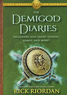 The Heroes of Olympus the Demigod Diaries (the Heroes of Olympus, Book 2)