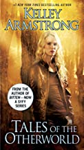 Tales of the Otherworld: A Novel (The Otherworld Series Book 2)